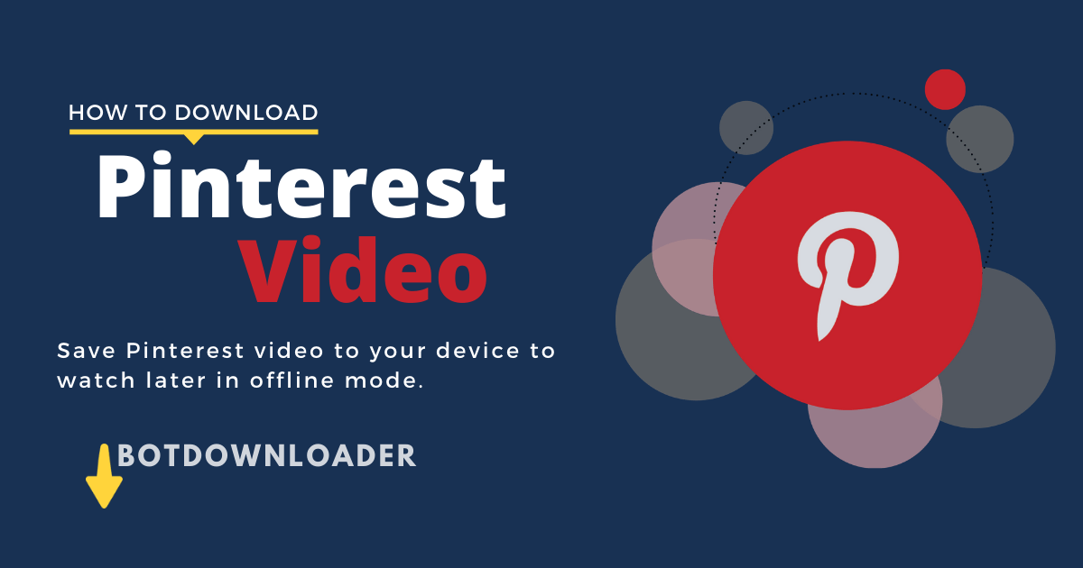 How to download Pinterest Videos Online