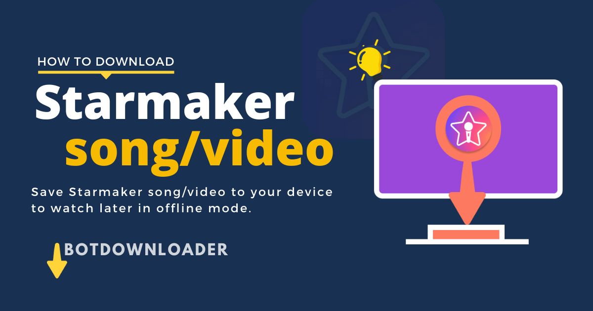How to download Starmaker Song/Video in Phone or Pc